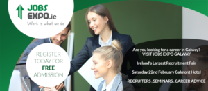 Jobs Expo Galway to Take Place 22nd February